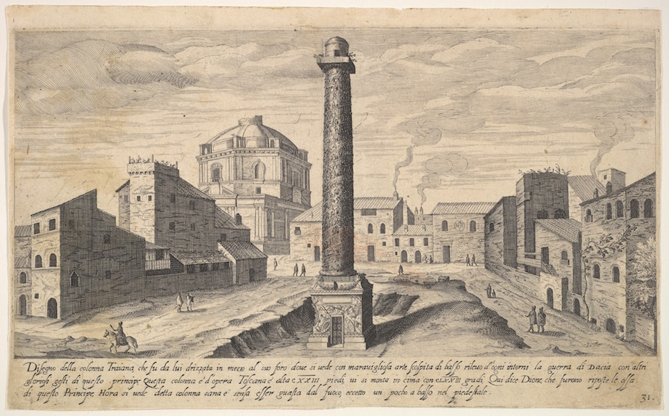 "Aegidius Sadeler, view of the column of Trajan, shown with its pedestal dug out from the earth, surrounded by buildings at the base of the Quirinal Hill, Rome, from the series ""Ruins of the antiquity of Rome, Tivoli, Pozzuoli, and other places,"" 1606, etching and engraving, plate 31 (The Metropolitan Museum of Art)"
