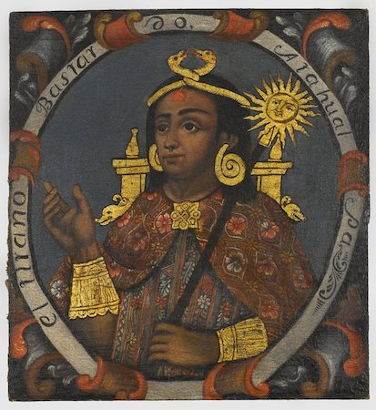 Atahualpa, Fourteenth Inca, c. mid-18th century, oil on canvas, 23 ½ x 21 11/16 inches (Brooklyn Museum of Art, New York)