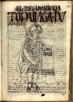 Felipe Guaman Poma de Ayala, Nueva corónica y buen gobierno (portrait of Tupac Yupanqui, Tenth Inca), 1615
