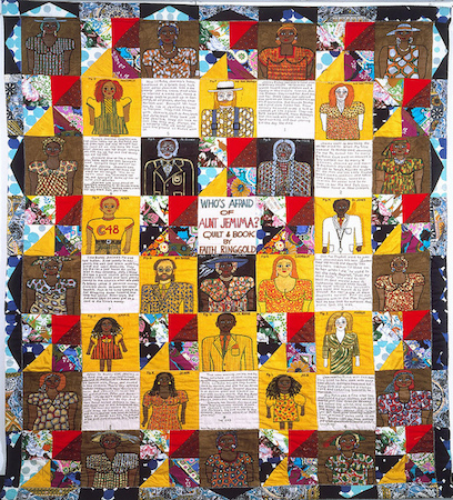 "Faith Ringgold, Who's Afraid of Aunt Jemima? (1983), acrylic on canvas, dyed, painted and pieced fabric, 90 x 80"" (private collection)"