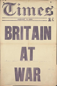 Britain at War, August 5, 1914, letterpress on newsprint, 76.3 x 50.7 cm, published by The Times (Imperial War Museum, London)