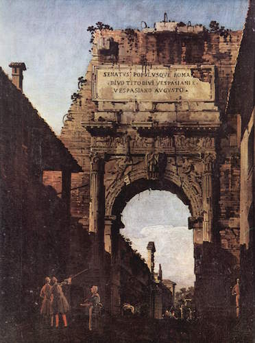 Canaletto, The Arch of Titus in Rome, 1742-44, oil on canvas, 38 x 28 cm (Galleria dell'Accademia Carrara, Bergamo)