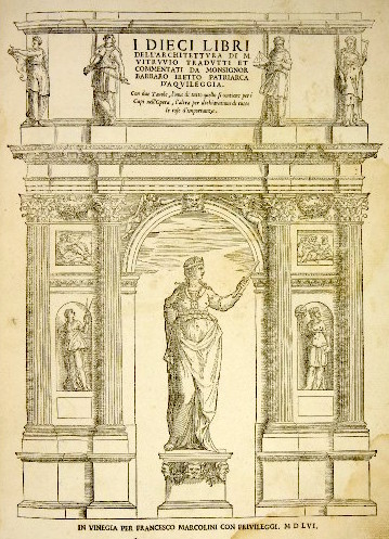 Cover page, Marcus Pollio Vitruvius, Ten Books on Architecture, translated and commentary, illustrations designed in part by Andrea Palladio (published in Venice by Francesco Marconi da Forli, 1556)
